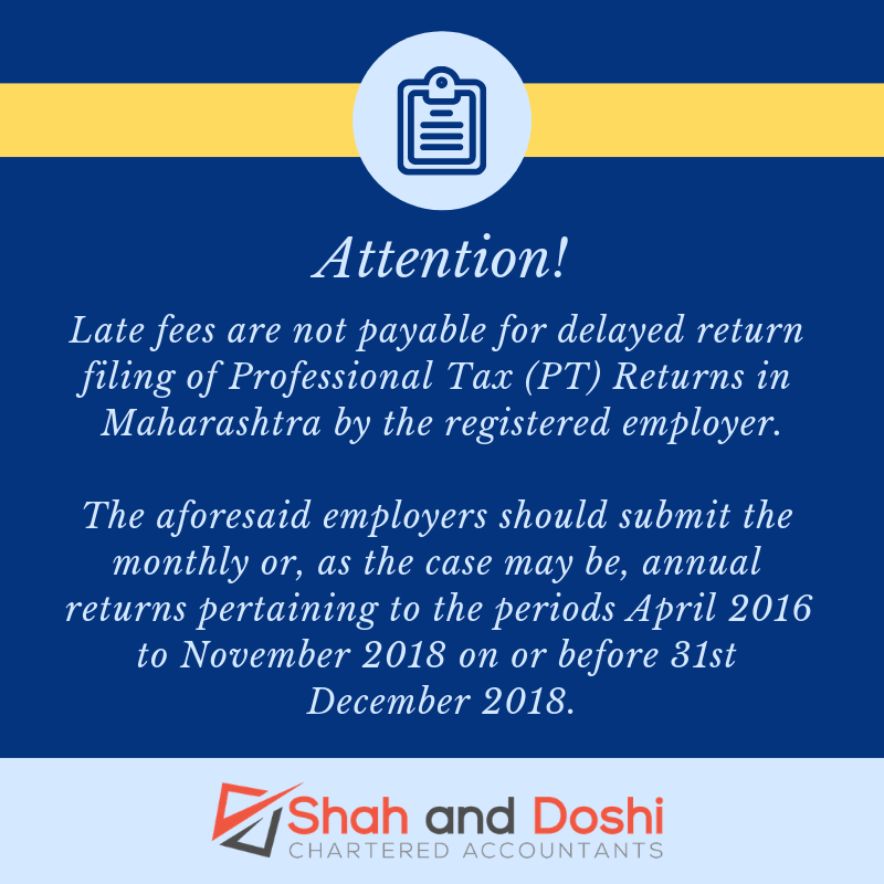 Due Date extended for filing PT Returns without late fee in Maharashtra